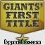 Consultar guías para el logro 'Giants' First Title'