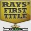 Consultar guías para el logro 'Rays' First Title'