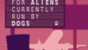 Leer noticia Añadidos BORIS THE ROCKET y An Airport for Aliens Currently Run by Dogs para Xbox One completa