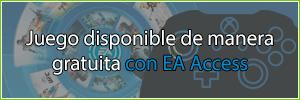 Lista de juegos gratis disponibles en EA Access